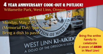 West Linn Ki Aikido - 4 Year Anniversary Cook Out